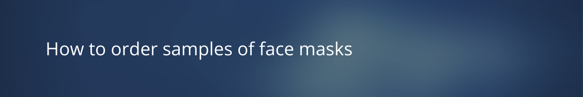 Runway Kit Ready Styles face masks sample ordering process title banner