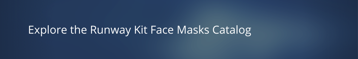 Runway Kit Ready Styles face masks catalog details title banner